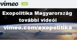 Hosszú videók - vimeo.com/exopolitika