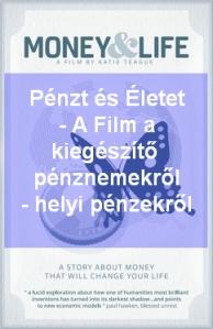 Pénzt és Életet - Money and Life