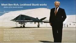 Ben Rich - Lockheed Martin Skunk Works Confession