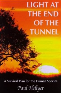 Light at the End of the Tunnel - Paul Hellyer
