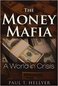 the money mafia - paul hellyer - front cover