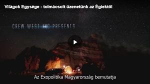 Világok Egysége - tolmácsolt üzenetünk az Égiektől
