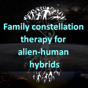 Family constellation therapy for alien-human hybrids
